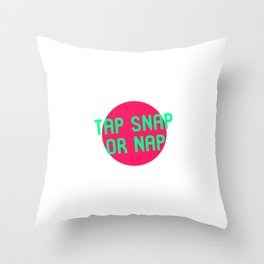Tap Snap or Nap Black Belt Martial Arts BJJ MMA Lover Throw Pillow