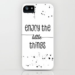 TEXT ART Enjoy the little things iPhone Case