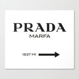 PradaMarfa sign Canvas Print