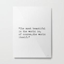World quote Metal Print