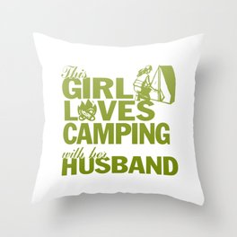 LOVES CAMPING WITH HER HUSBAND Throw Pillow