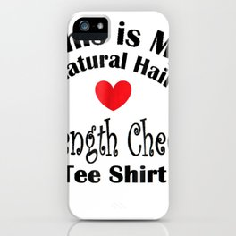 Natural Hair T-Shirt for Black Women Length Check Beauty 2 iPhone Case