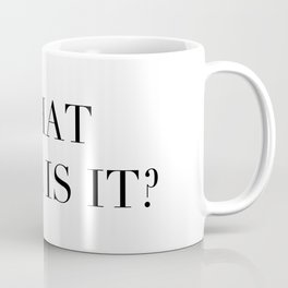 What year is it? Coffee Mug