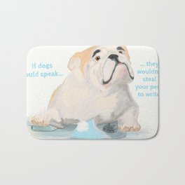 If dogs could speak Bath Mat