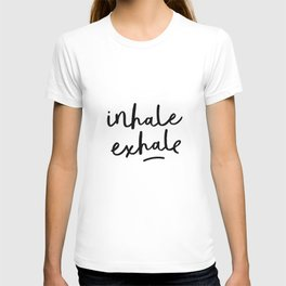 Inhale Exhale black and white contemporary minimalism typography print home wall decor bedroom T-shirt