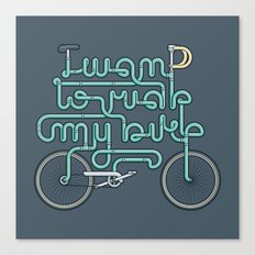 I want to ride my bike Canvas Print