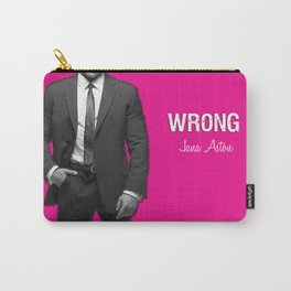 Wrong by Jana Aston Carry-All Pouch