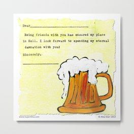Being Friends with You Metal Print