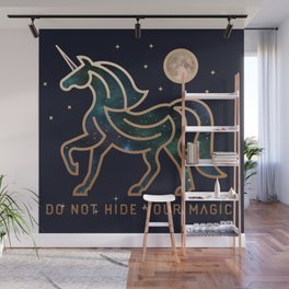 Do Not Hide Your Magic - Galactic Unicorn Wall Mural