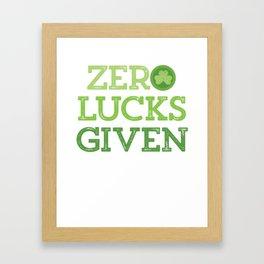 Funny Zero Lucks Given St Patricks Day Irish Clover print Framed Art Print