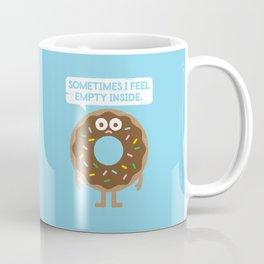 It's Not All Rainbow Sprinkles... Coffee Mug