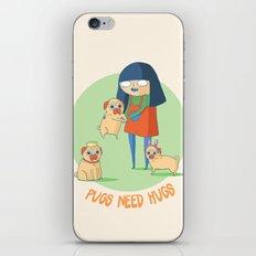 Pugs need hugs iPhone & iPod Skin