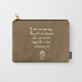 dr suess life's a great balancing act Carry-All Pouch