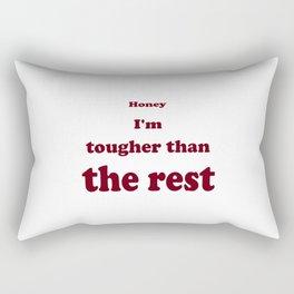 Tougher Than The Rest Rectangular Pillow