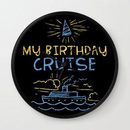 CRUISES: My Birthday Cruise Wall Clock