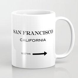 San Francisco - California  Coffee Mug