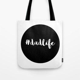 dadlife Tote Bag