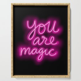 You Are Magic neon Serving Tray