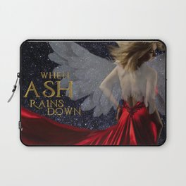 When Ash Rains Down Laptop Sleeve