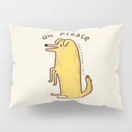 Honest Dog Pillow Sham