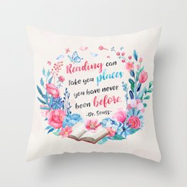 Reading can take you places Throw Pillow