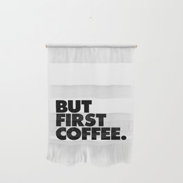But First Coffee black-white typographic poster design modern home decor canvas wall art Wall Hanging