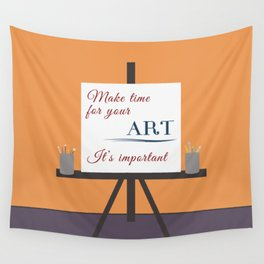 Make Time For Art (Colorful Calligraphy) Wall Tapestry