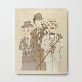 The Detectives - Miss Marple, Sherlock Holmes, Hercule Poirot Metal Print