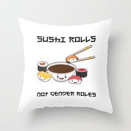 Sushi Rolls Not Gender Roles Sushi Family Kawaii Japanese Sashimi Maki Nigiri Throw Pillow
