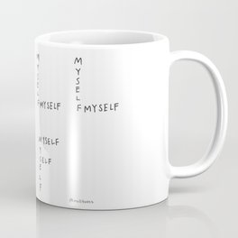 Full of Myself Coffee Mug