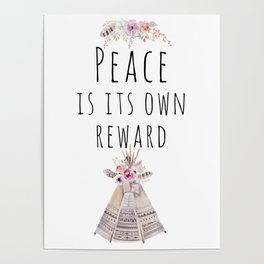 Peace is its own reward Poster