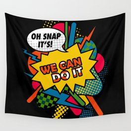 We Can Do It Wall Tapestry