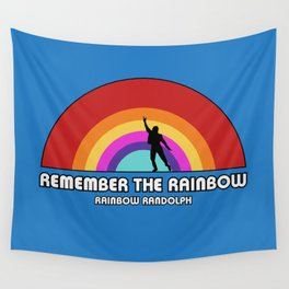 Remembering Rainbow Randolph Wall Tapestry