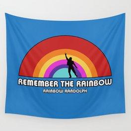 Remembering Rainbow Randolph Wall Tapestry
