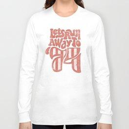 1974 runaway Long Sleeve T-shirt