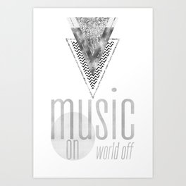 GRAPHIC ART Music on - World off | silver Art Print