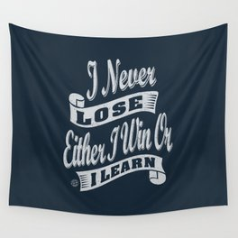 I Never Lose - Motivation Wall Tapestry