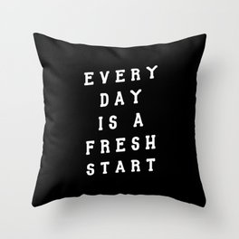 Everyday is a Fresh Start motivational typography in black and white home wall decor Throw Pillow