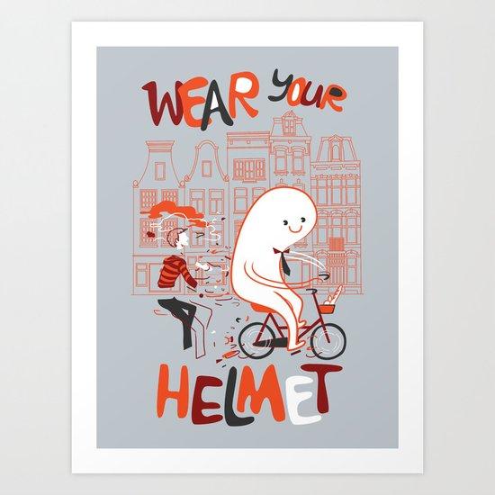 Wear Your Helmet Art Print