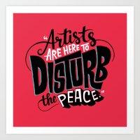 Disturb The Peace Art Print