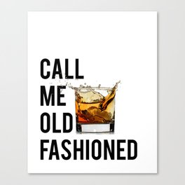 Call Me Old Fashioned Print,BarDecorations,Party Print,Printable Art,Alcohol Gift,Old Fashioned,Home Canvas Print