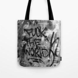 F#%* the World Tote Bag