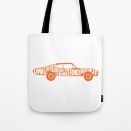 Saving People, Hunting Things, The Family Business Tote Bag