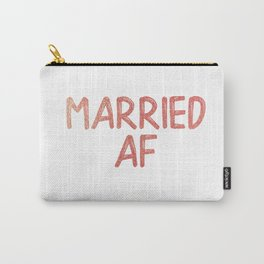 Married AF Carry-All Pouch