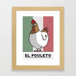 El Pouleto Framed Art Print