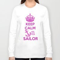 keep calm Long Sleeve T-shirts featuring KEEP CALM by Lonica Photography & Poly Designs