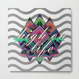 High on Life & Festival Vibes Tribal Pattern Metal Print