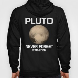 Pluto Never Forget Hoody