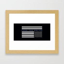 Fuck the Police American Flag Framed Art Print