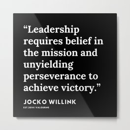 35  | Jocko Willink Quotes | 191106 Metal Print